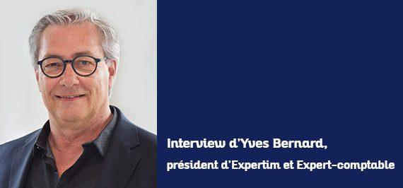 Interview Yves Bernard, président d'Expertim